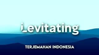 LEVITATING_DUA LIPA FT DaBaby (TERJEMAHAN INDONESIA)
