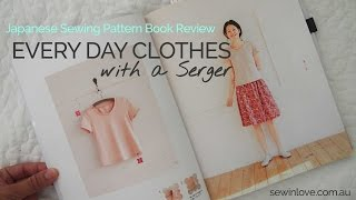Japanese Sewing Book Review: Everyday Clothes With A Serger Overlocker
