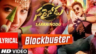 "BLOCKBUSTER Video Song With Lyrics    ""Sarrainodu""    Allu Arjun, Rakul Preet    Telugu Songs 2016"