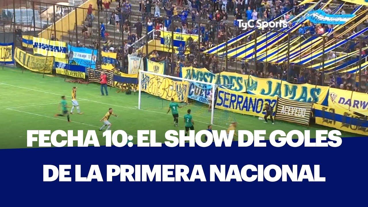 SHOW DE GOLES DE LA 10 FECHA DE LA PRIMERA NACIONAL