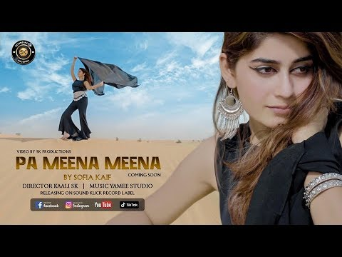 Pa Meena Meena by Sofia Kaif New Pashto پشتو Song Official Video SK Productions Full HD 1080p
