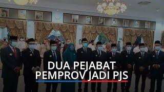 Dua Pejabat Pemprov Ini Turut Dikukuhkan Jadi Pjs, Leading Sector KUA PPAS dan RAPBD 2021
