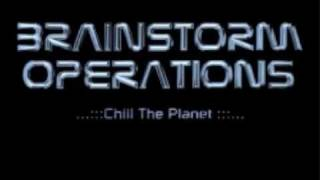 BrainStorm Operations - Chill the Planet