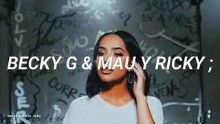Becky G ft. Mau y Ricky - Me Acostumbré (Letra/Lyrics)