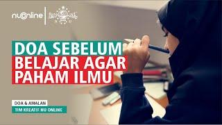 Doa Sebelum Belajar agar Mudah Paham dan Hafal