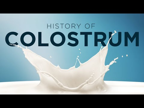 Feature Video The History of Colostrum