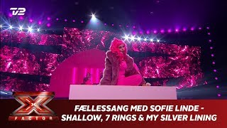 Fællessang Med Sofie Linde    Shallow, 7 Rings & My Silver Lining' (Live) | X Factor 2019 | TV 2