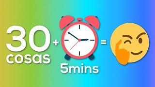 30 Cosas que no sabías en 5 minutos [16]