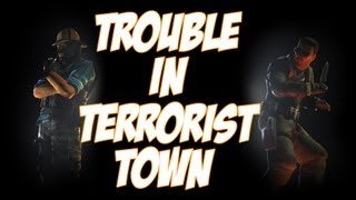Trouble in Terrorist Town - Deception