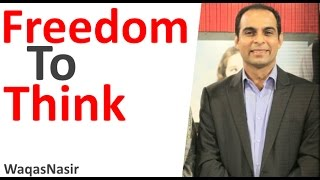 Freedom to Think -By Qasim Ali Shah  | In Urdu
