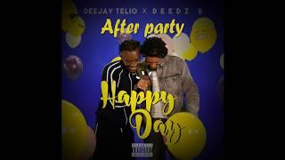 After Party · Deejay Telio & Deedz B (Letra)