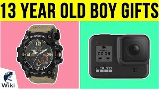 10 Best 13 Year Old Boy Gifts 2019