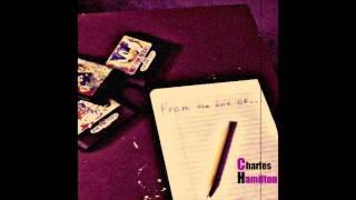 Charles Hamilton - Garbage Rapper