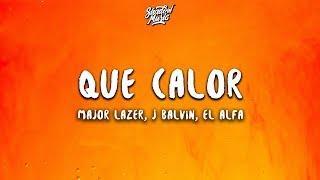 Major Lazer   Que Calor (Letra  Lyrics) Ft. J Balvin, El Alfa
