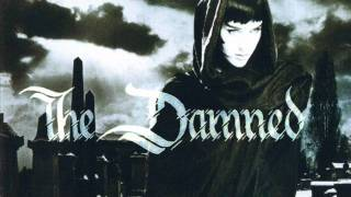 """The Damned - """"There'll Come a Day"""""""
