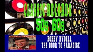 BOBBY RYDELL - THE DOOR TO PARADISE