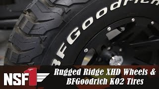 NSF1 Project Jeep Part 23: Rugged Ridge XHD Black Satin Wheels & Wheel Spacers, BFGoodrich KO2 Tires