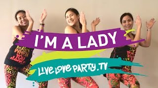 I'm A Lady by LIVELOVEPARTY.TV