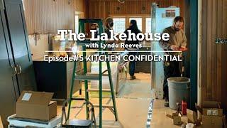 Kitchen Confidential | The Lakehouse | Ep.5