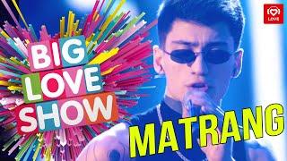 MATRANG - Медуза [Big Love Show 2019]