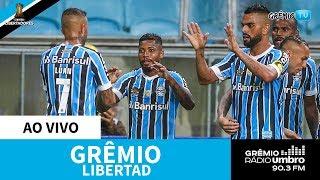 [AO VIVO] Grêmio X Libertad-PAR (Libertadores 2019) L GrêmioTV
