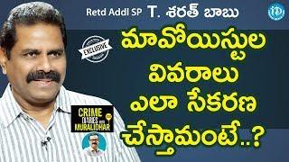 Retd Addl SP T Sarath Babu Exclusive Interview || Crime Dairies With Muralidhar #30