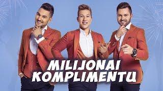 Lietuvaičiai - Milijonai komplimentų * NAUJIENA 2019 *