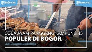 Wajib Coba Ayam Panggang Kampung 45, Kuliner Unik di Bogor, Cara Bakarnya Pakai Pedang