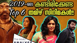Top 6 Tamil Movies in 2019