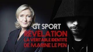 GRAN TURISMO SPORT : La véritable identité de Marine le Pen ?!!
