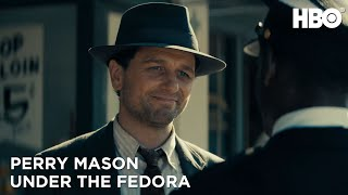 Perry Mason: Under The Fedora | HBO