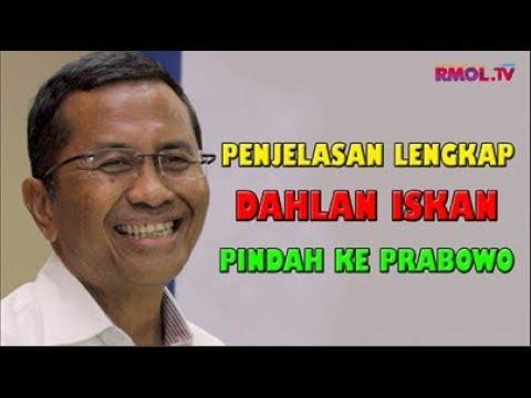 Penjelasan Lengkap Dahlan Iskan Pindah Ke Prabowo