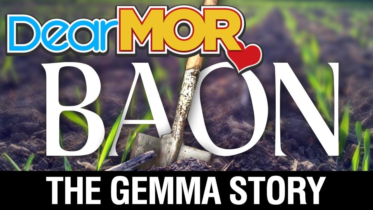 Video Dear Mor Uncut Baon The Gemma Story 07 22 17 Jus Mangga By Sabrina Casava Ui