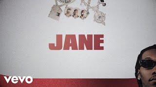 Migos - Jane (Lyric Video)