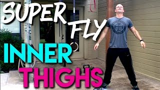 Super Fly INNER THIGH Workout by Trainer Ben