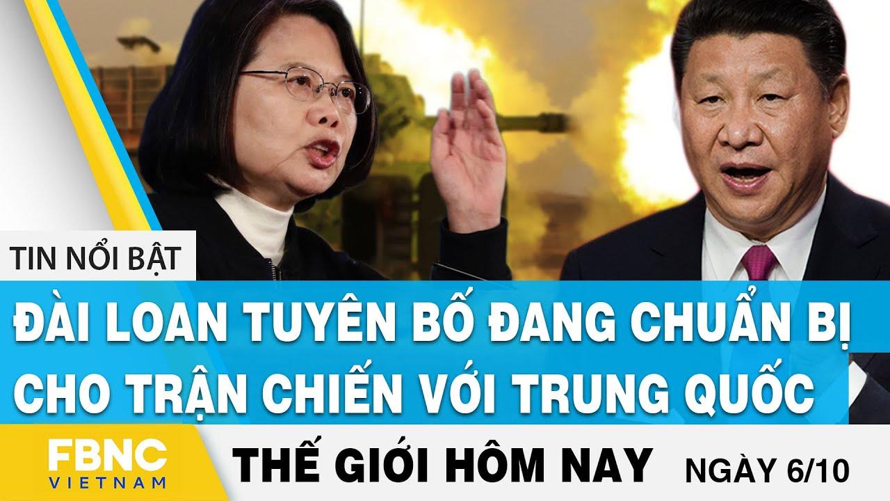 Tin thế giới 6/10   Đài Loan tuyên bố đang chuẩn bị cho trận chiến với Trung Quốc   FBNC thumbnail