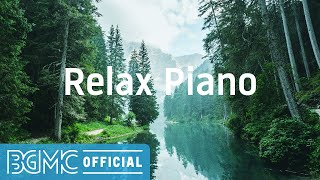 Relax Piano: Forest Healing Calm Piano - Instrumental Music for Unwinding, Quiet, Peaceful