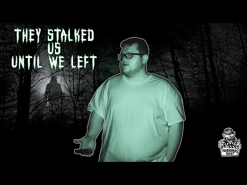 We Get Stalked In A Haunted Forest