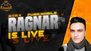 GTA 5  and PUBG MOBILE PAKISTAN - RAGNAR LIVE GAMING