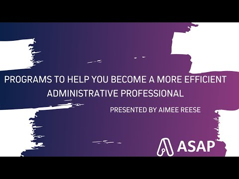 Programs to Help You Become a More Efficient Administrative ...