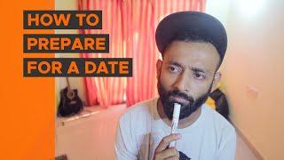 BYN : How To Prepare For A Date