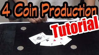 Coin Tricks Revealed4 Coin Production TutorialUHM