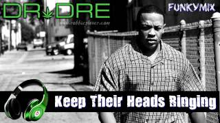 Dr Dre - Keep Their Heads Ringing (Rare Funkymix) [Clean]