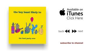 The Boy Least Likely To - Monsters - The Best Party Ever