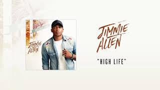 Jimmie Allen High Life