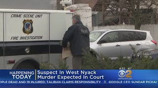 West Nyack Murder Suspect Due In Court