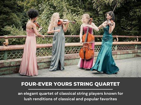 """""""Canon Pachelbel"""" - Four-ever Yours String Quartet"""