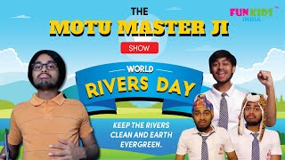 WORLD RIVERS DAY SPECIAL