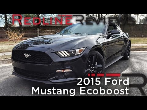 Redline Review: 2015 Ford Mustang EcoBoost