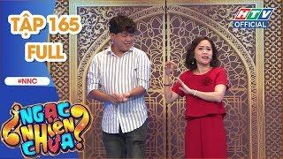 NGẠC NHIÊN CHƯA | Đại Nghĩa gặp lại bạn cũ, Nam Thư gặp thần tượng | NNC #165 FULL | 12/12/2018